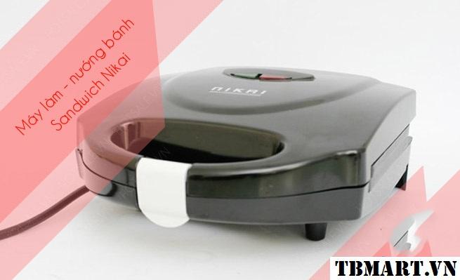 Máy Nướng Bánh Sandwich Nikai - Sản phẩm không thể thiếu trong căn bếp nhà bạn !